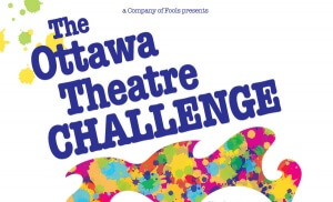 Ottawa Theatre Challenge – Tuesday March 27th, 2018