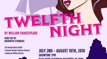 Twelfth Night – July 2nd-August 18th 2018